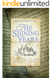 The Shining Years: A story of love and mystery