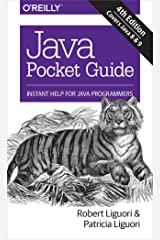 Java Pocket Guide: Instant Help for Java Programmers Kindle Edition