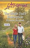 The Single Dad's Redemption: A Fresh-Start Family Romance (Aspen Creek Crossroads)