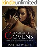 Clash Of The Covens (Calder Witch Series Book 3)