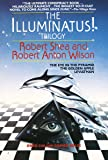 Illuminatus Trilogy: The Eye in the Pyramid, the Golden Apple, Leviathan