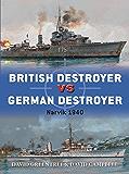 British Destroyer vs German Destroyer: Narvik 1940 (Duel Book 88)