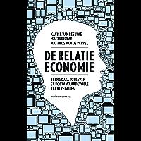 De relatie-economie: breng data tot leven en bouw waardevolle klantrelaties