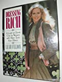 Dressing Rich: A Guide to Classic Chic for Women With More Taste Than Money