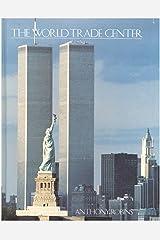 The World Trade Center (Classics of American architecture) Hardcover