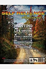Self Reliance Illustrated Issue 17 Kindle Edition