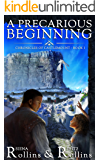 A Precarious Beginning: Chronicles of Castlemount Book 1