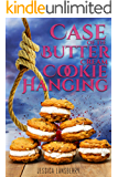 Case of the: Butter Cream Cookie Hanging (The Cookie Club Cozy Mystery Novels Book 5)