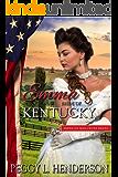 Emma: Bride of Kentucky (American Mail-Order Brides Book 15)