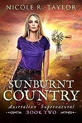 Sunburnt Country (Australian Supernatural Book 2) Kindle Edition