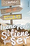 Si tiene que ser (Spanish Edition)