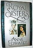 Royal Sisters: Queen Elizabeth II and Princess Margaret