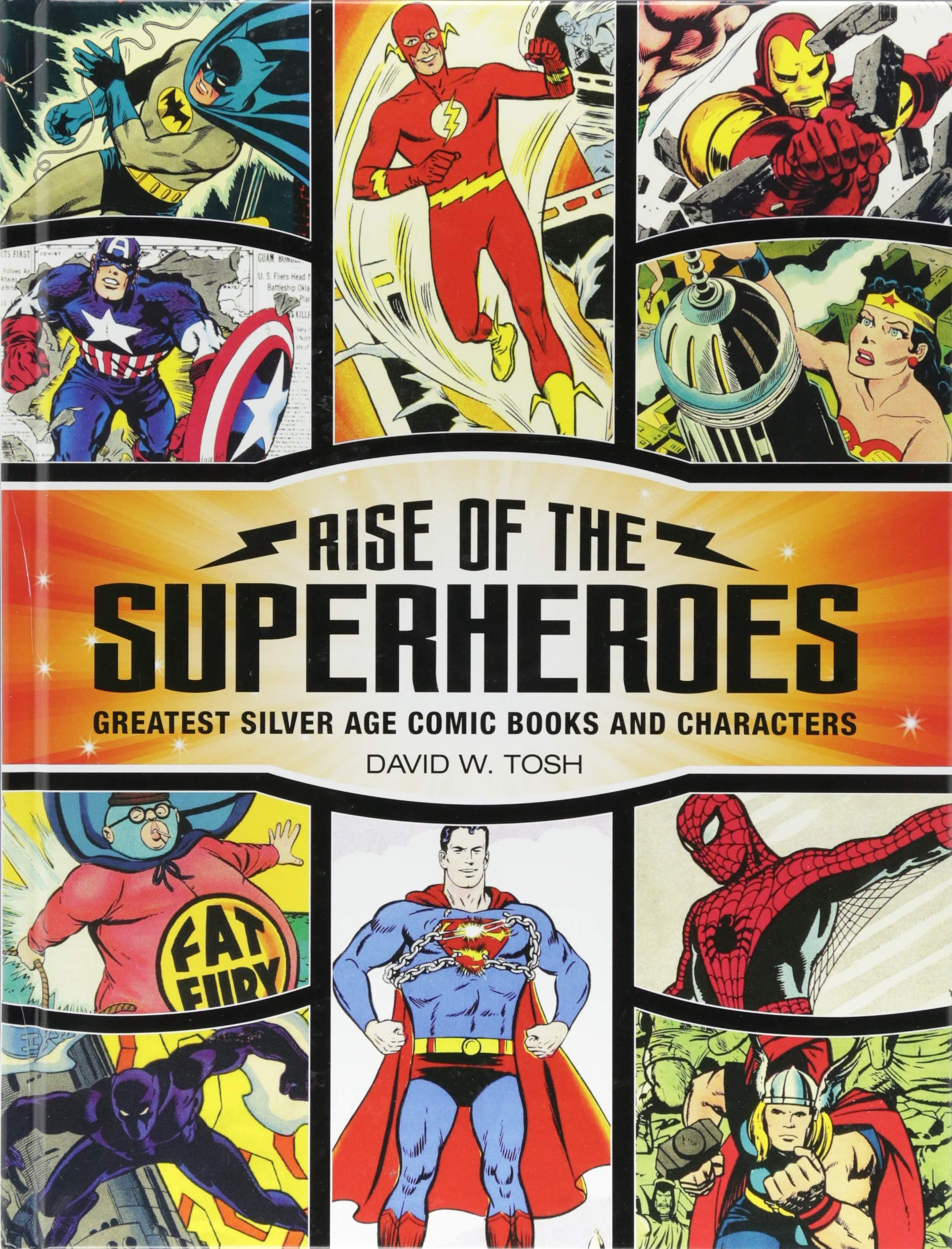 Rise of the Superheroes: Greatest Silver Age Comic Books and Characters pdf epub