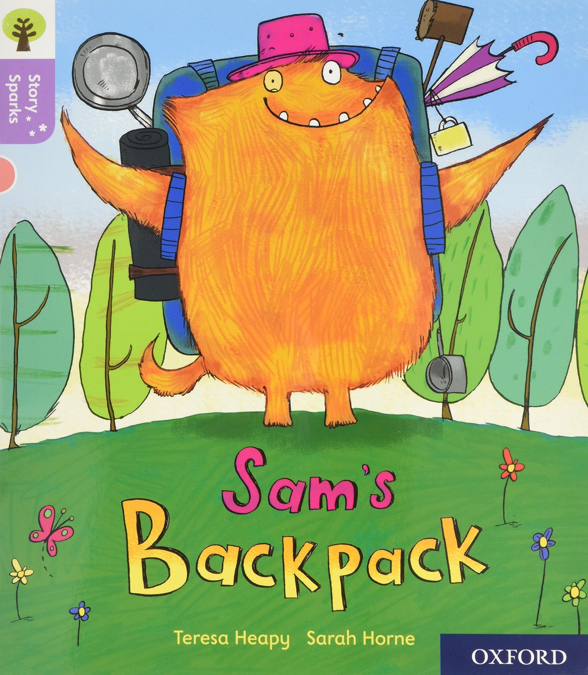 Oxford Reading Tree Story Sparks: Oxford Level 1+: Sam's Backpack pdf epub