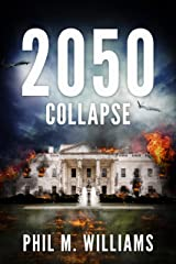 2050: Collapse (Book 5) Kindle Edition