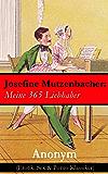 Josefine Mutzenbacher: Meine 365 Liebhaber (Erotik, Sex & Porno Klassiker)