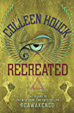 Recreated (The Reawakened Series Book 2)