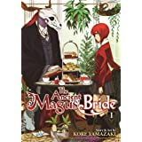The Ancient Magus' Bride Vol. 1 (The Ancient Magus' Bride, 1)