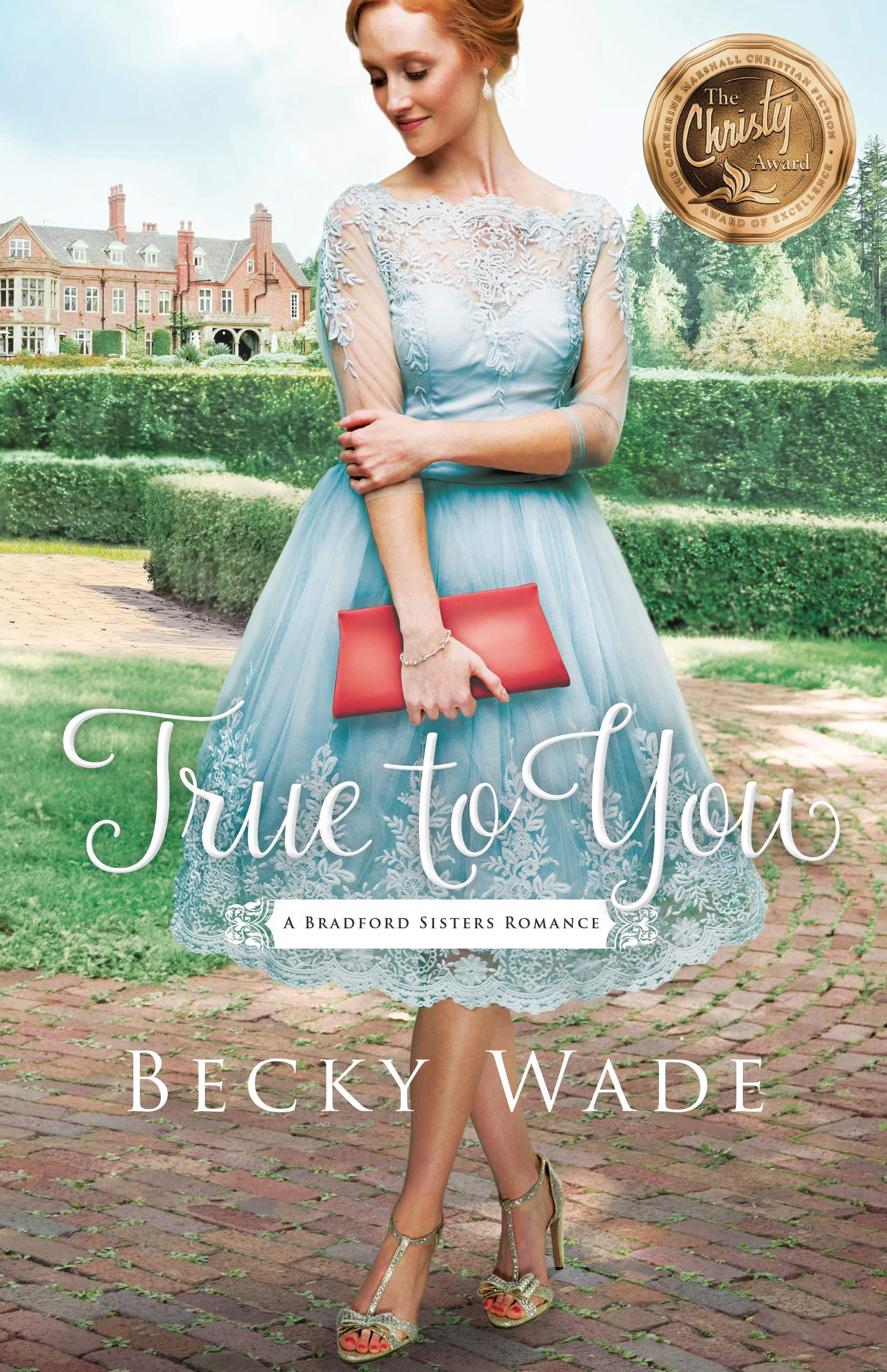 True to You (A Bradford Sisters Romance Book #1) por Becky Wade