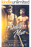 Family Man: A Contemporary Gay MM Romance Comedy