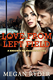 Love From Left Field (Knights of Passion series Book 2)