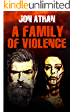 A Family of Violence