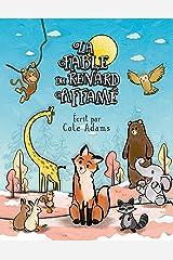 La Fable du Renard Affamé (Les Fables Qui Riment t. 1) (French Edition) Kindle Edition