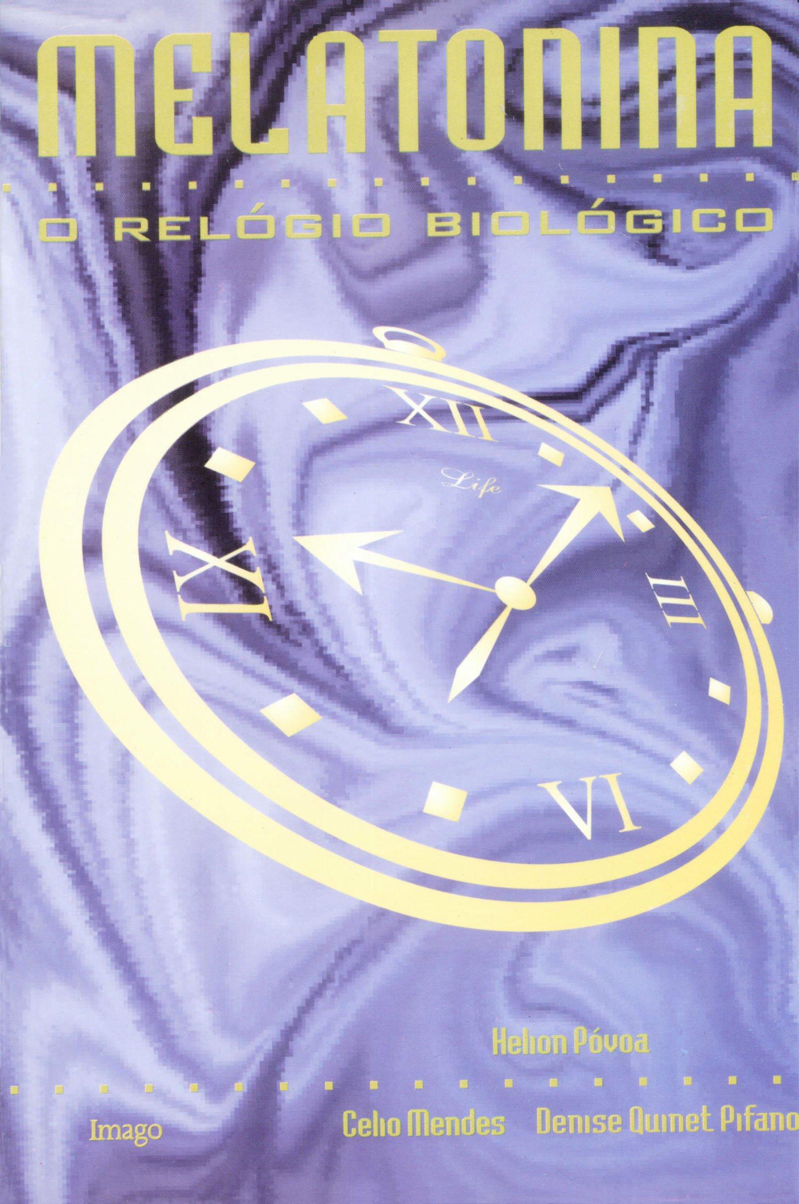 MELATONINA:O RELOGIO BIOLOGICO (Portuguese) Paperback – 1996
