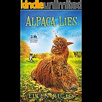 Alpaca Lies (Bought-the-Farm Mystery Book 5)