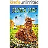 Alpaca Lies (Bought-the-Farm Cozy Mystery Book 5) (Bought-the-Farm Mystery)