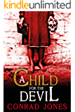 A Child for the Devil (The Nine Angels Books Book 1) (English Edition)