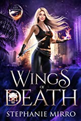 Wings of Death: A Kickass Urban Fantasy Romance (The Last Phoenix Book 2) Kindle Edition