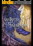 Las botas de la ópera (Spanish Edition)