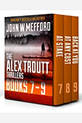 The Alex Troutt Thrillers: Books 7-9 (Alex Troutt Thrillers Box Set) Kindle Edition