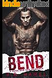 Bend: A Dark Mafia Romance