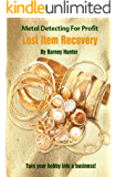 Metal Detecting For Profit - Lost Item Recovery