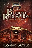 Blood Redemption: Blood Destiny, Book 9