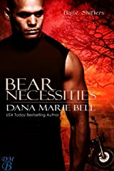 Bear Necessities (Halle Shifters Book 1) Kindle Edition