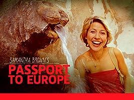 Passport to Europe with Samantha Brown Season 1