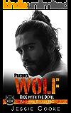 WOLF - Prequel: Westside Skulls Motorcycle Club (Westside Skulls MC Romance Book 1)