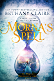 Morna's Spell (A Sweet, Scottish, Time-Travel Romance): Book 1 (The Magical Matchmaker's Legacy)