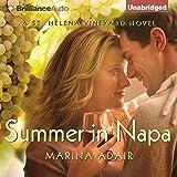 Summer in Napa: A St. Helena Vineyard Novel, Book 2