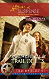 Trail of Lies (Texas Ranger Justice)