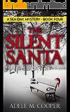 The Silent Santa (A Sea Oak Mystery - Book Four)