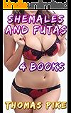 Shemales And Futas 3: 4 Book Bundle