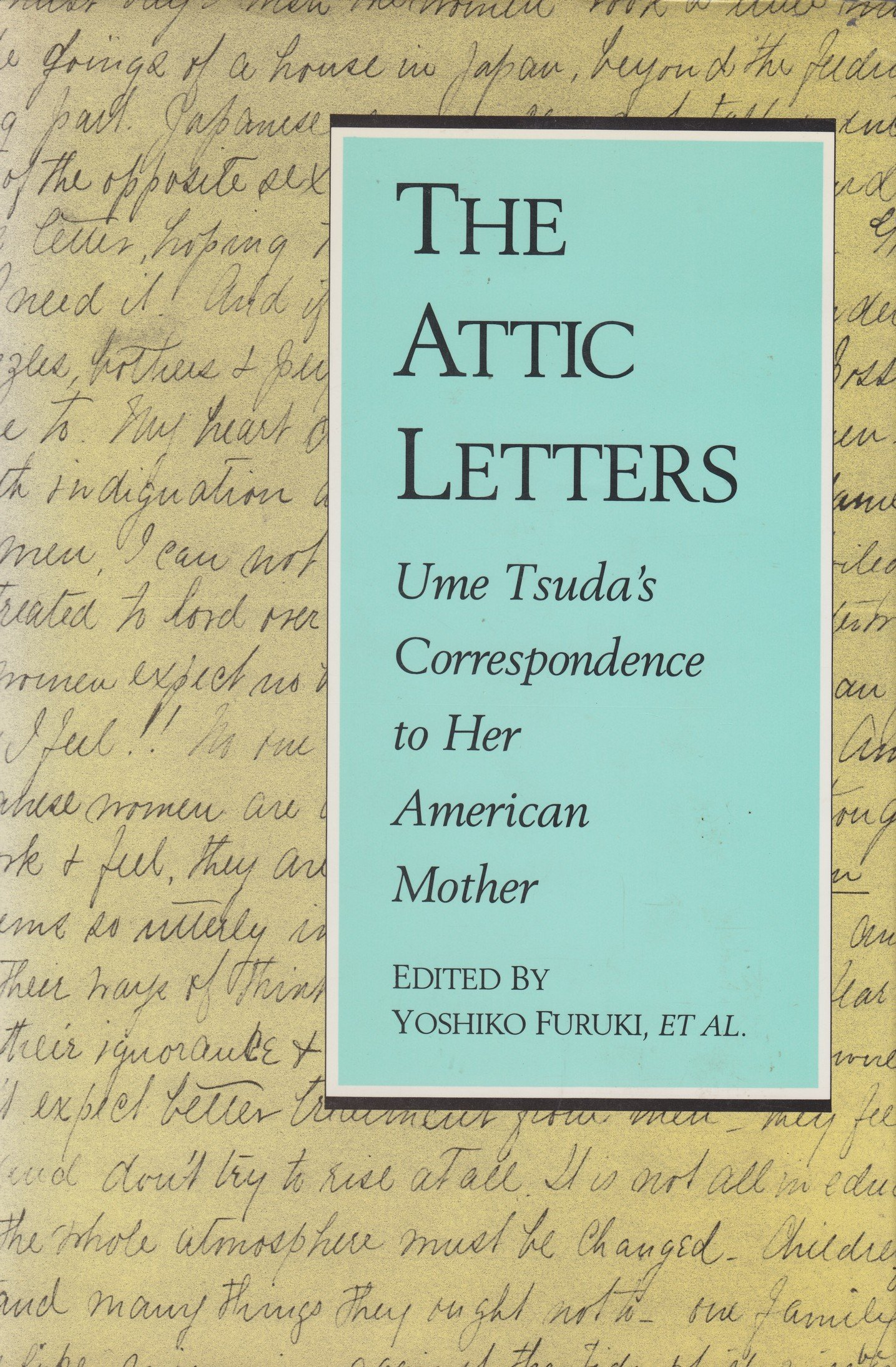 The Attic Letters: Ume Tsuda's Correspondence to Her American Mother