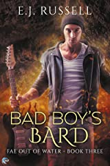 Bad Boy's Bard (Fae Out of Water Book 3) Kindle Edition