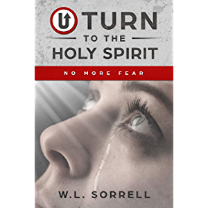 U Turn to the Holy Spirit: No More Fear