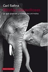 Mentes maravillosas: Lo que piensan y sienten los animales (Spanish Edition) Kindle Edition