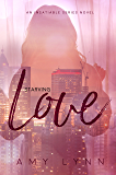 Starving Love (The Insatiable Series Book 2)
